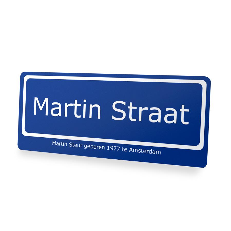 Straatnaambord met eigen naam